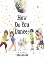 How do you dance